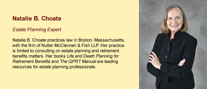 Natalie Choate, Estate Planning Expert